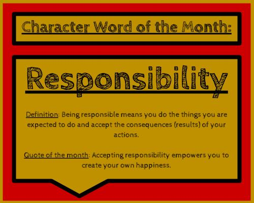 Character Word of the Month: Responsibility