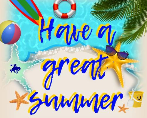 Have a Fun and Healthy Summer!