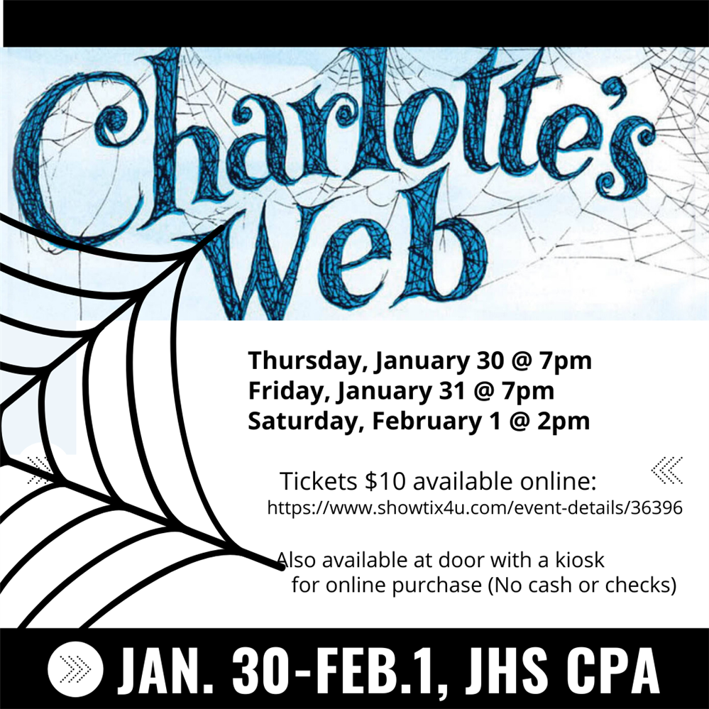 JHS Presents Charlotte's Web, Jan.uary 30 - February 1, 2020